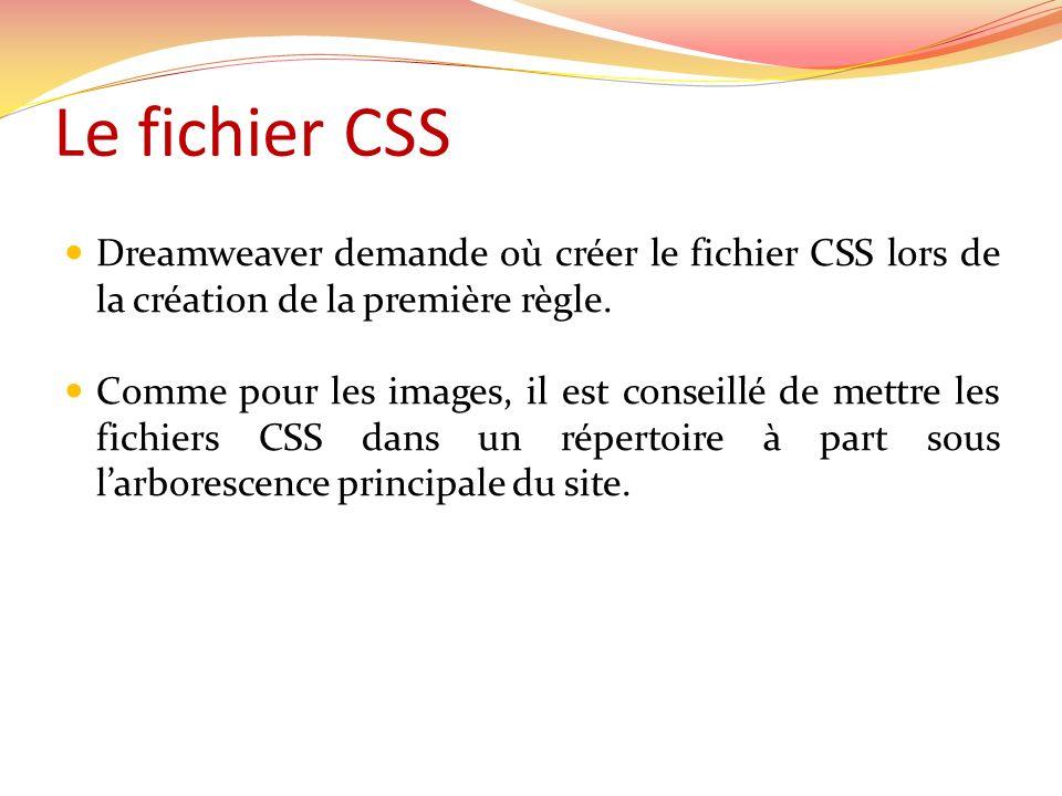 Le fichier CSS Dreamweaver demande où créer le fichier CSS lors de la création de la première règle.