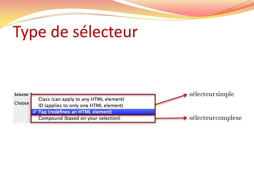Type de sélecteur sélecteur simple sélecteur complexe