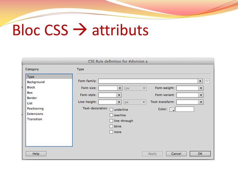 Bloc CSS  attributs