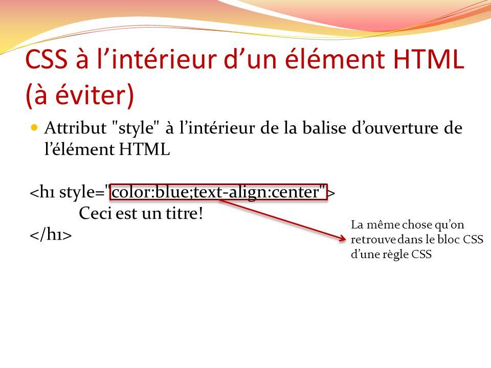 CSS à l'intérieur d'un élément HTML (à éviter)