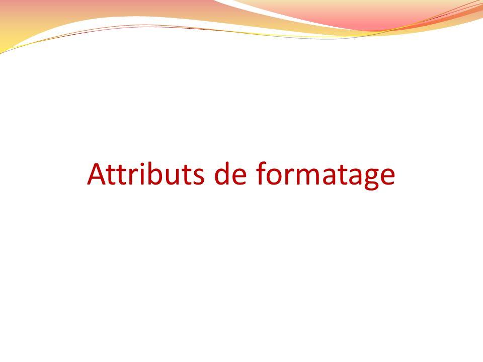 Attributs de formatage