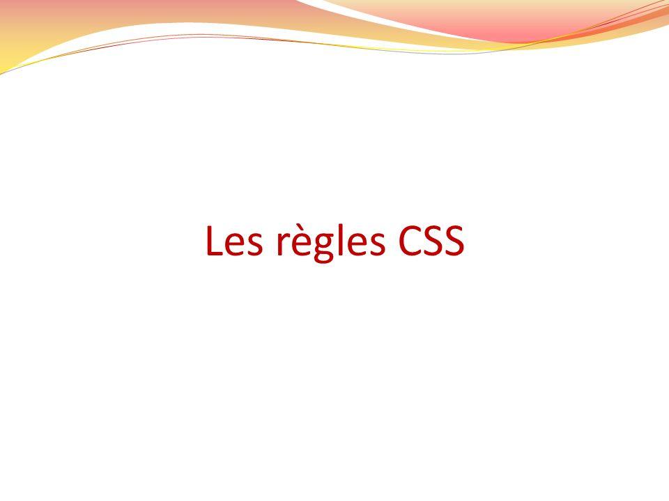Les règles CSS