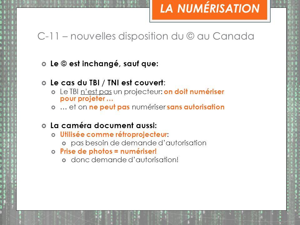 C-11 – nouvelles disposition du © au Canada