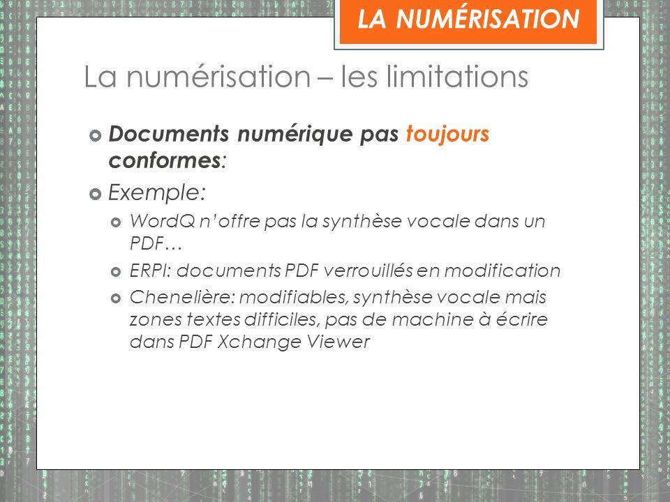 La numérisation – les limitations
