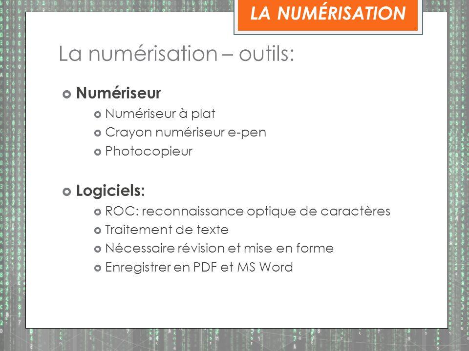 La numérisation – outils: