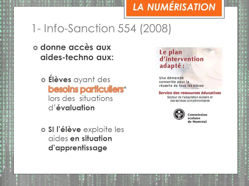 1- Info-Sanction 554 (2008) LA NUMÉRISATION