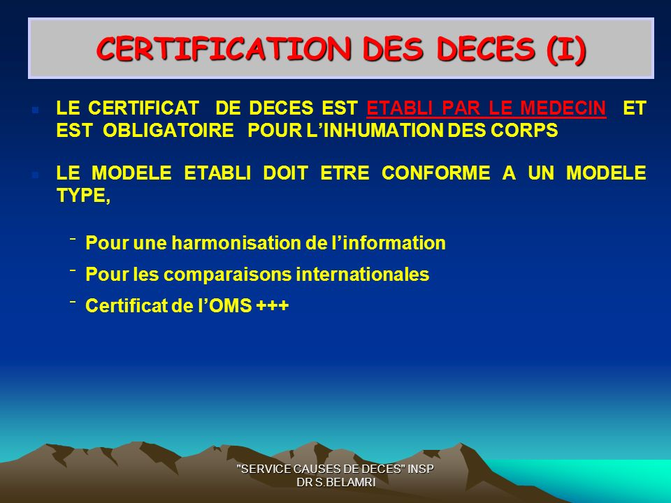 CERTIFICATION DES DECES (I)
