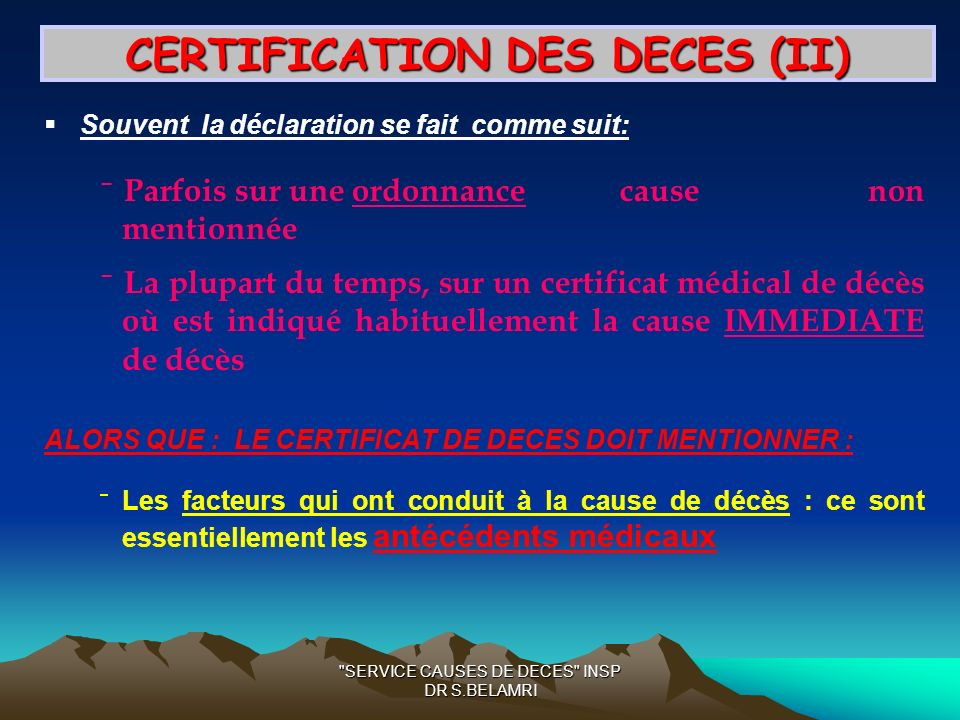 CERTIFICATION DES DECES (II)