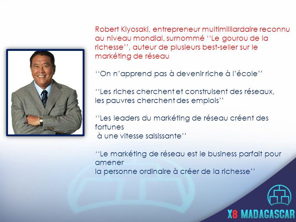 Robert Kiyosaki, entrepreneur multimilliardaire reconnu au niveau mondial, surnommé ''Le gourou de la richesse'', auteur de plusieurs best-seller sur le markéting de réseau