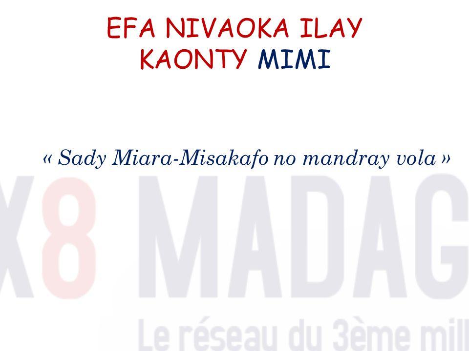 EFA NIVAOKA ILAY KAONTY MIMI