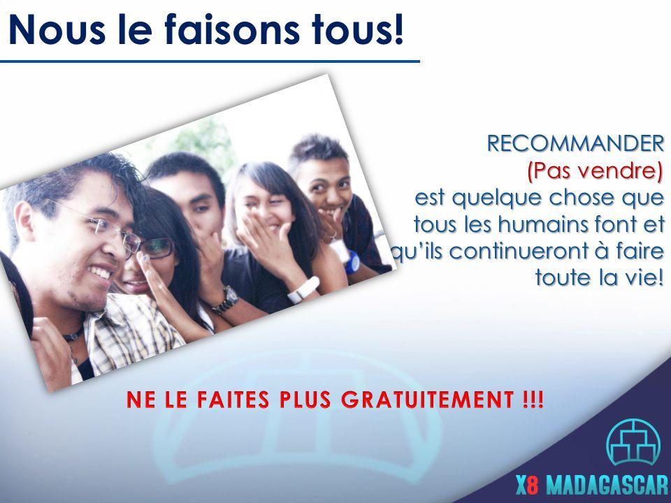 NE LE FAITES PLUS GRATUITEMENT !!!