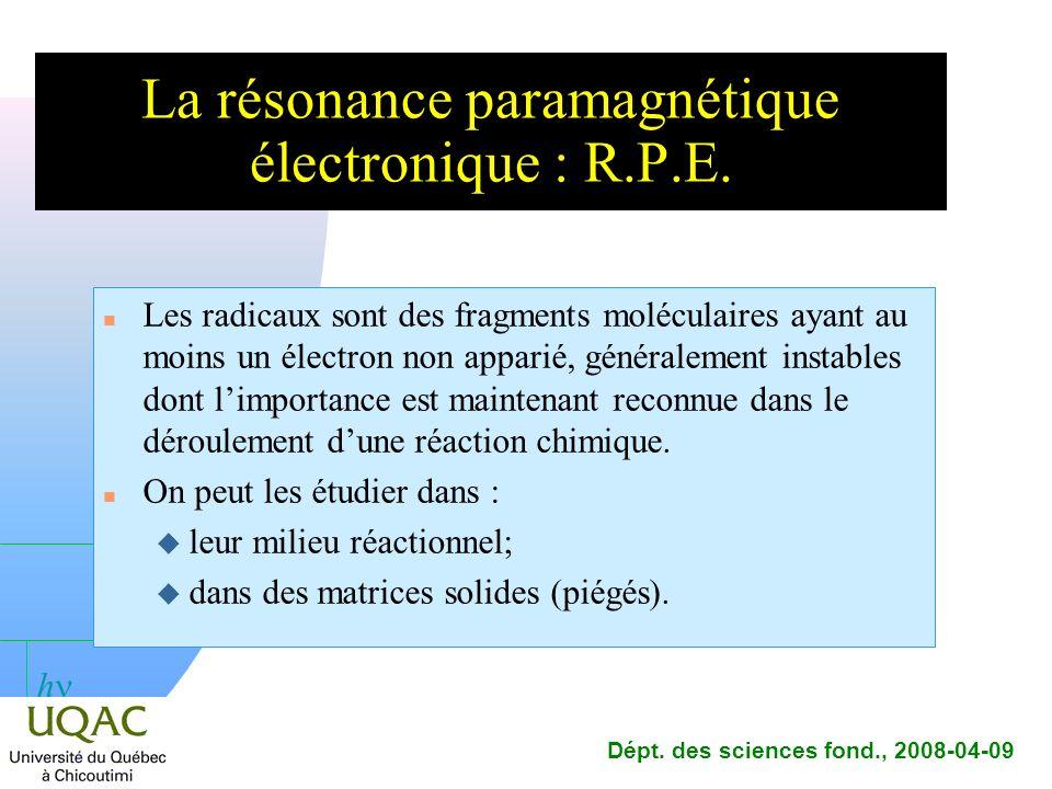 La résonance paramagnétique électronique : R.P.E.