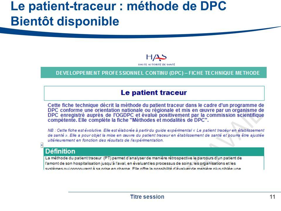 Le patient-traceur : méthode de DPC Bientôt disponible