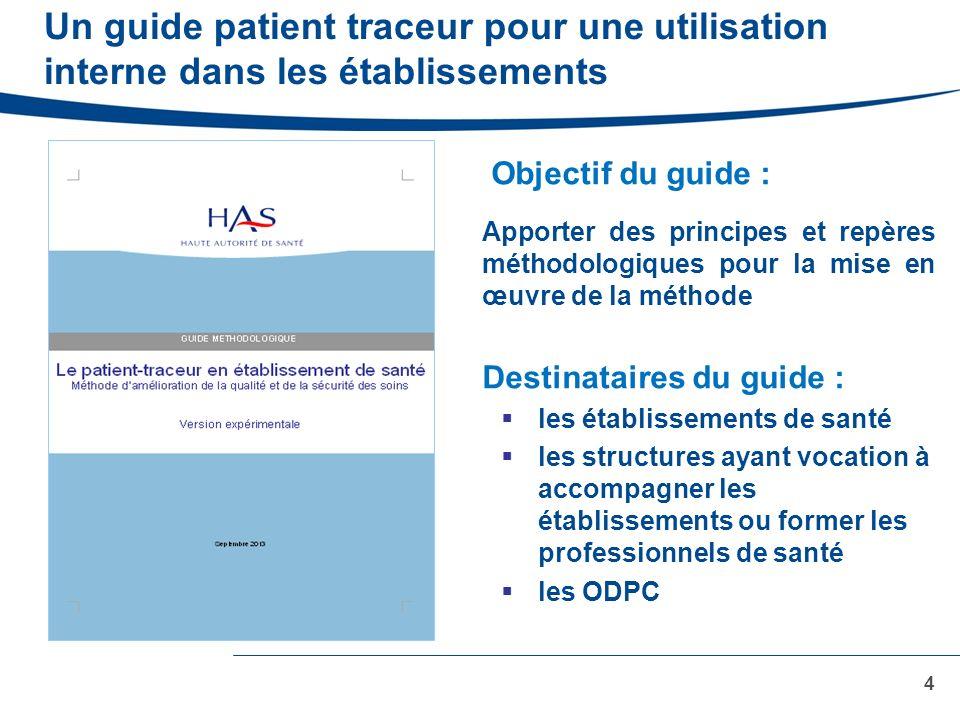 Un guide patient traceur pour une utilisation interne dans les établissements