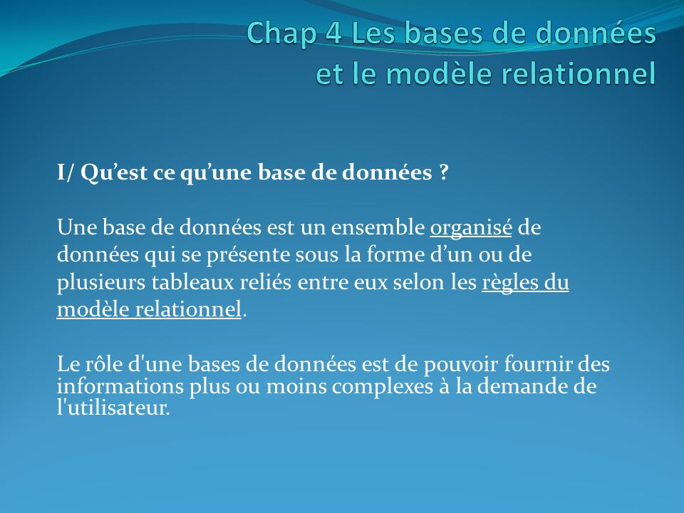 Chap 4 Les bases de données et le modèle relationnel