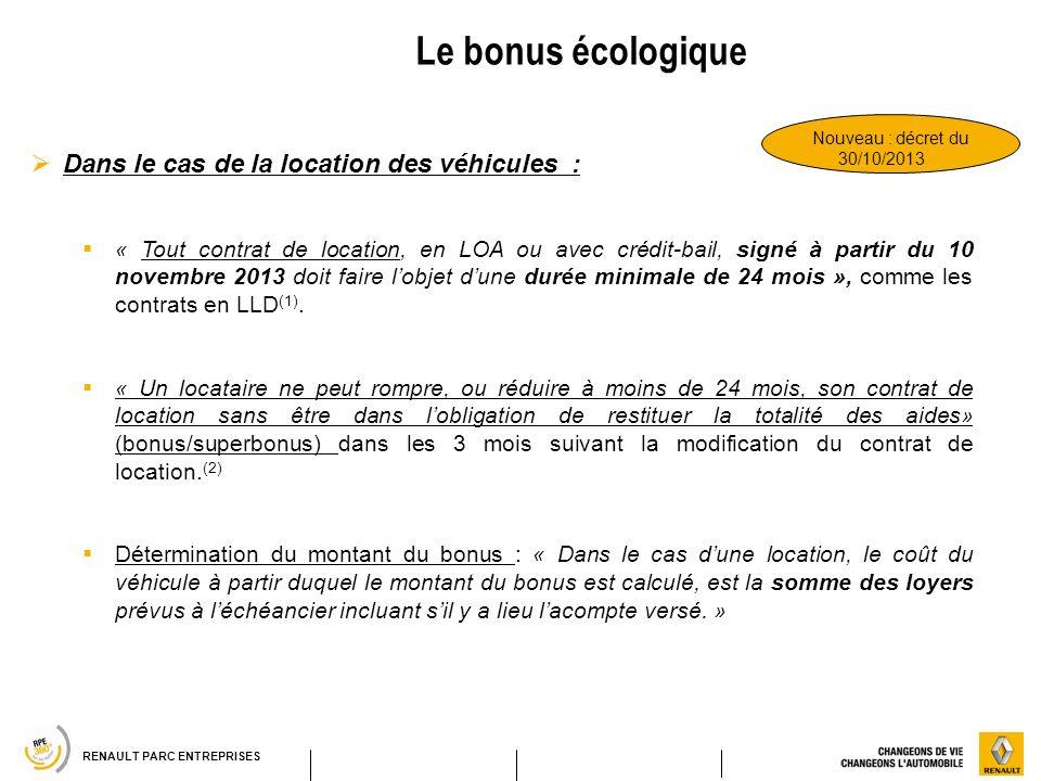 Le bonus écologique Dans le cas de la location des véhicules :