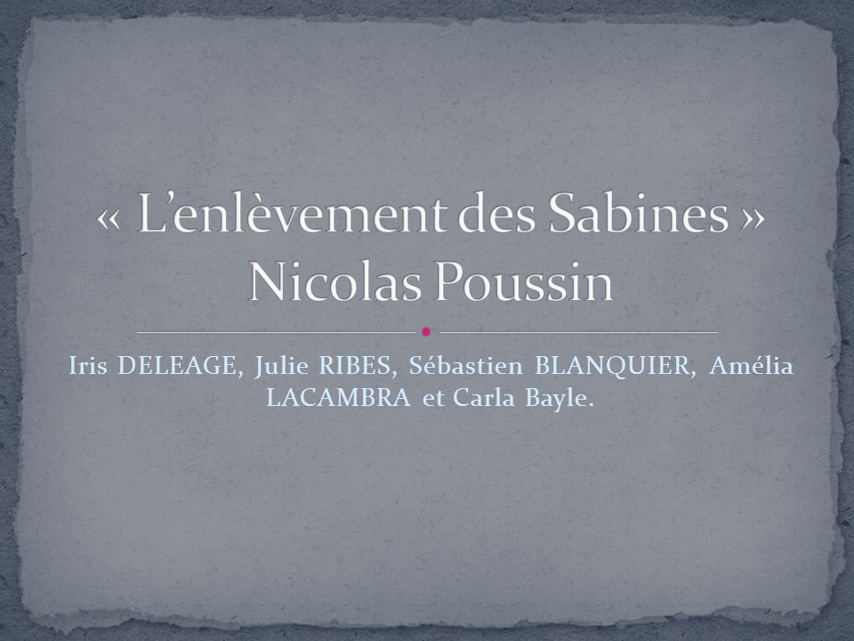 « L'enlèvement des Sabines » Nicolas Poussin