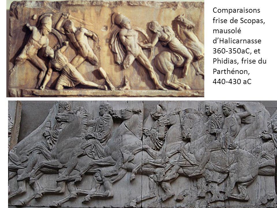Comparaisons frise de Scopas, mausolé d'Halicarnasse 360-350aC, et Phidias, frise du Parthénon, 440-430 aC