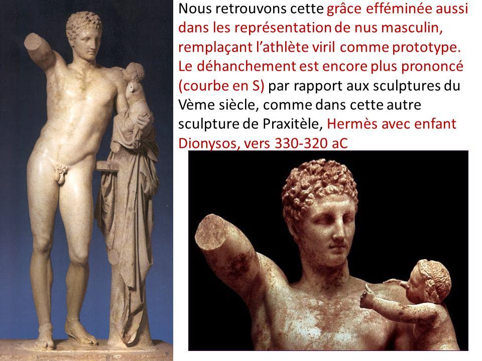 Nous retrouvons cette grâce efféminée aussi dans les représentation de nus masculin, remplaçant l'athlète viril comme prototype.