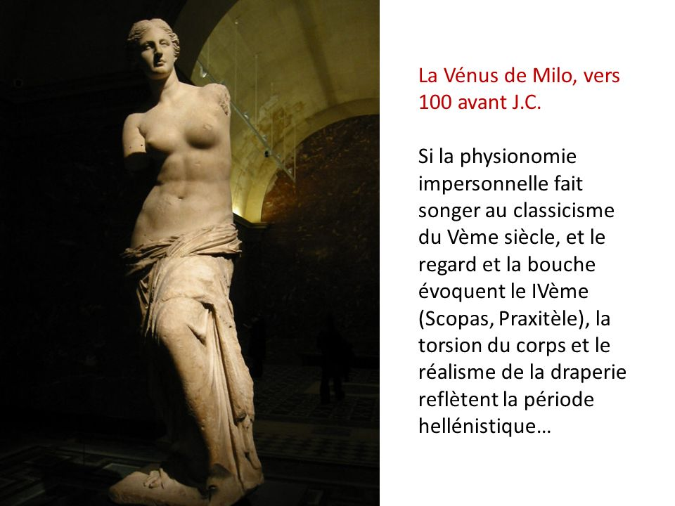 La Vénus de Milo, vers 100 avant J. C