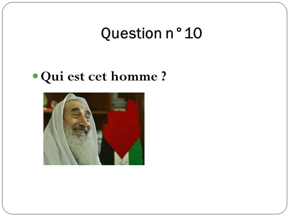 Question n°10 Qui est cet homme