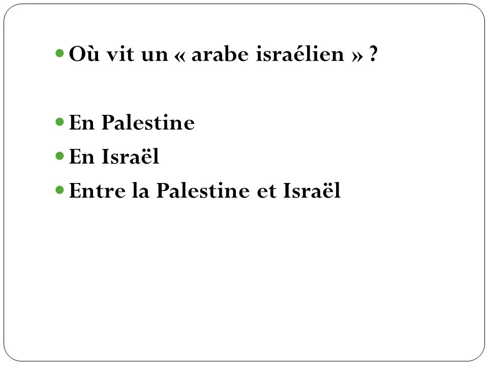 Où vit un « arabe israélien »