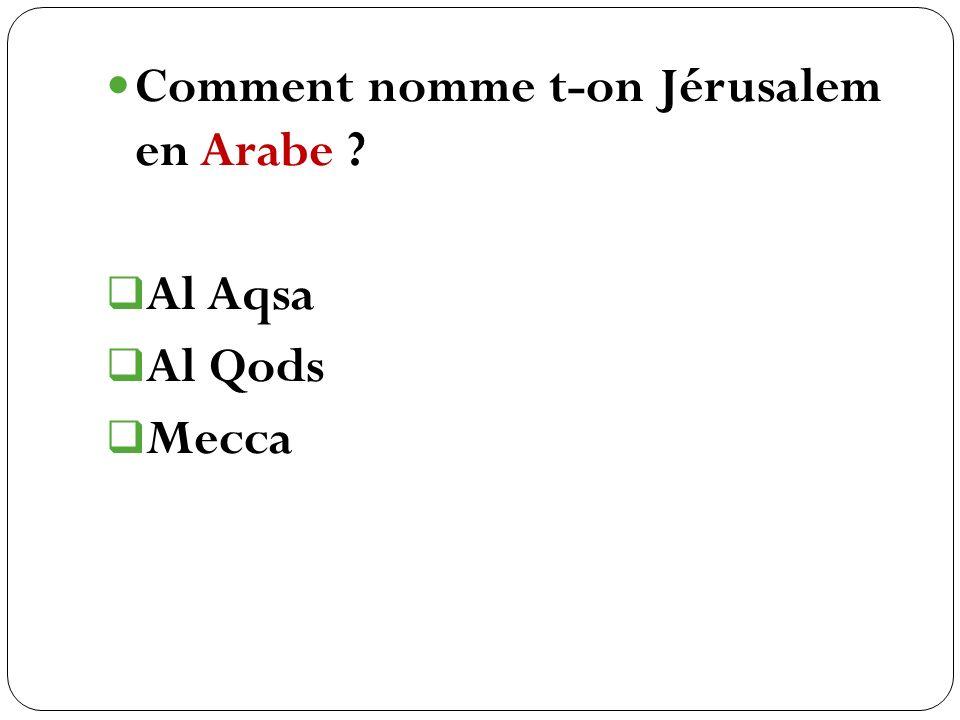 Comment nomme t-on Jérusalem en Arabe