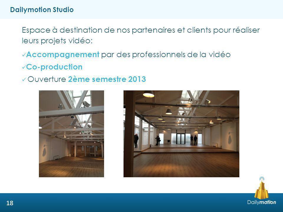 Dailymotion Studio Espace à destination de nos partenaires et clients pour réaliser leurs projets vidéo: