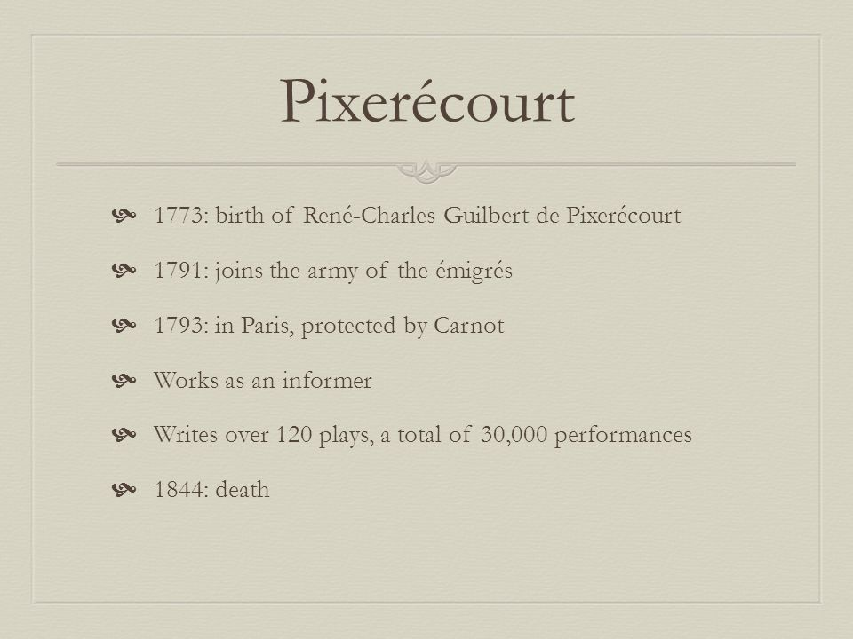 Pixerécourt 1773: birth of René-Charles Guilbert de Pixerécourt