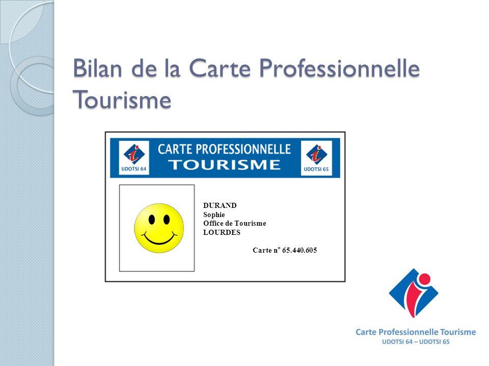 Bilan de la Carte Professionnelle Tourisme