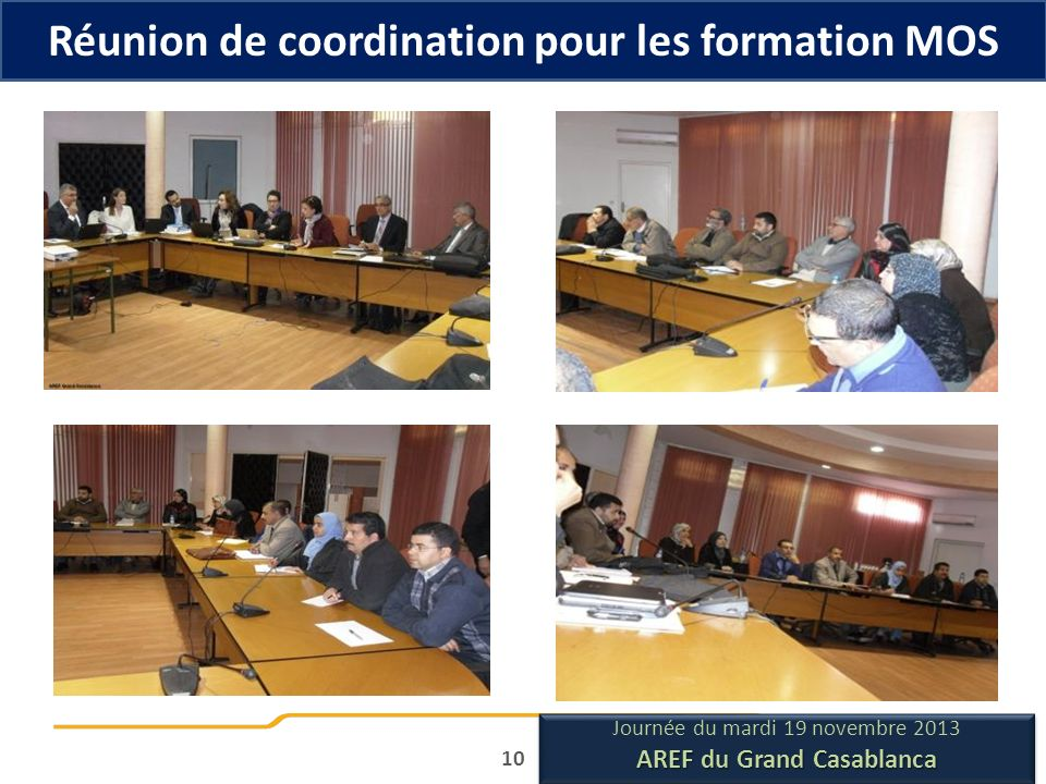 Réunion de coordination pour les formation MOS