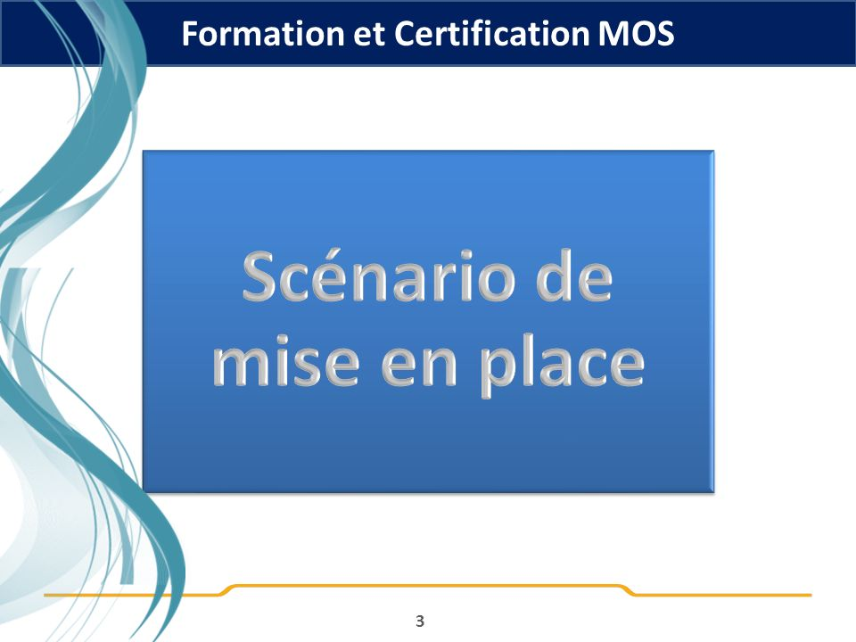 Formation et Certification MOS