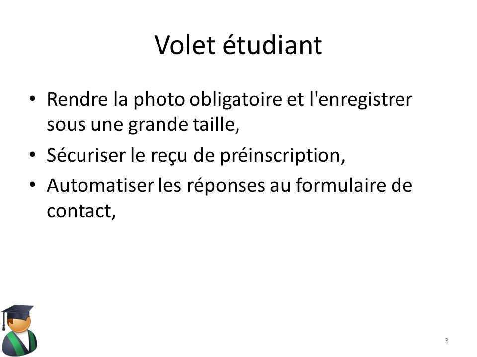 Volet étudiant Rendre la photo obligatoire et l enregistrer sous une grande taille, Sécuriser le reçu de préinscription,
