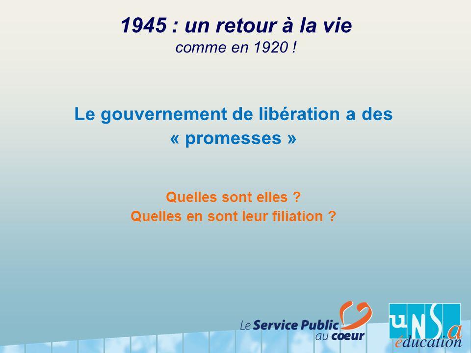 1945 : un retour à la vie comme en 1920 !