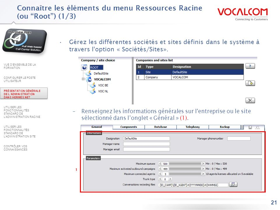 Connaître les éléments du menu Ressources Racine (2/3)