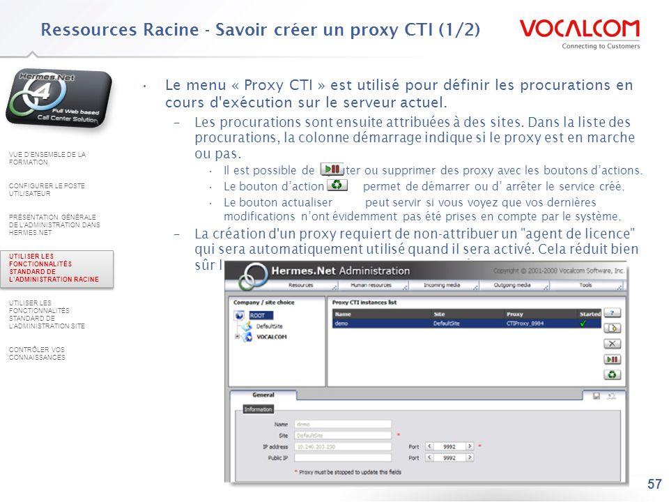Ressources Racine - Savoir créer un proxy CTI (2/2)