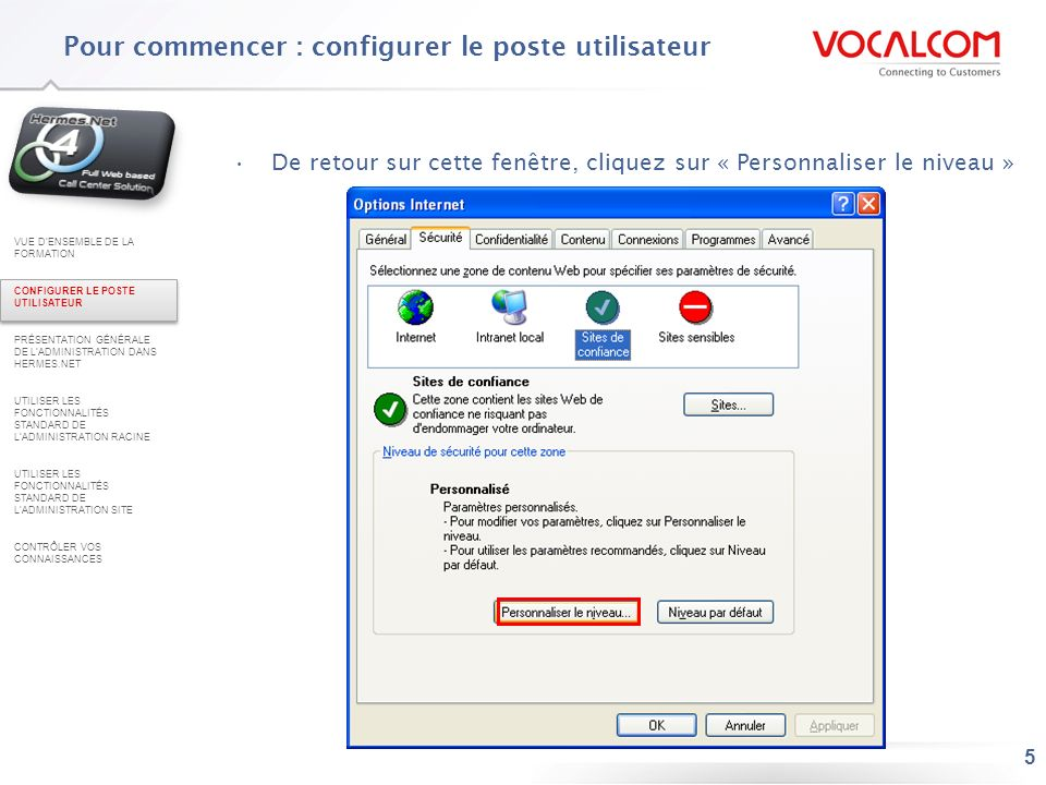Pour commencer : configurer le poste utilisateur