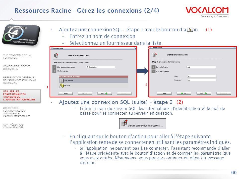 Ressources Racine - Gérez les connexions (3/4)