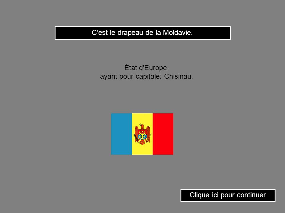 C'est le drapeau de la Moldavie.