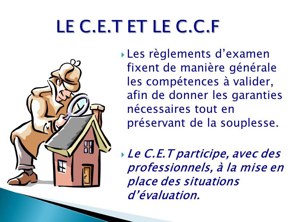LE C.E.T ET LE C.C.F