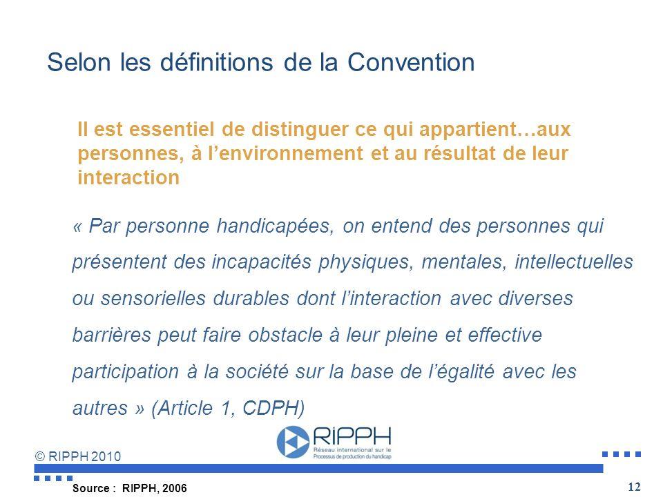 Selon les définitions de la Convention