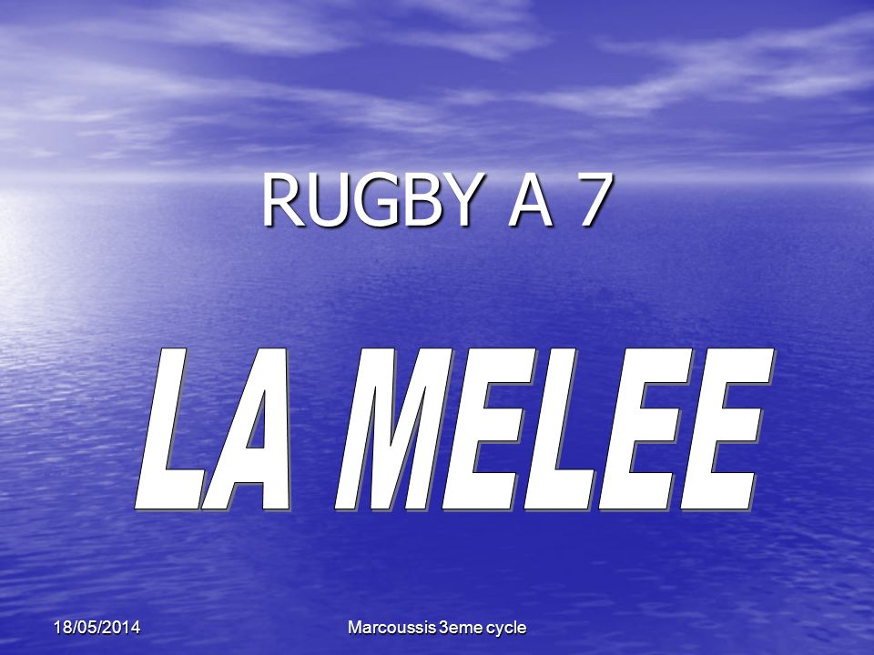 RUGBY A 7 LA MELEE 31/03/2017 Marcoussis 3eme cycle