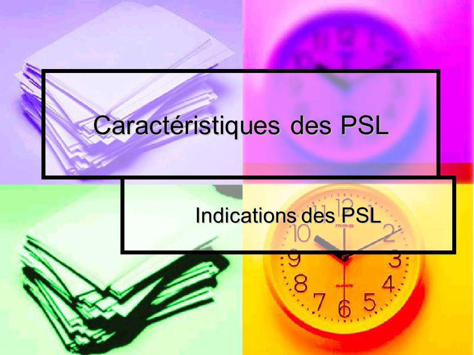 Caractéristiques des PSL