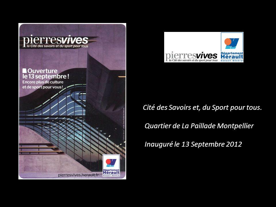 Cité des Savoirs et, du Sport pour tous.