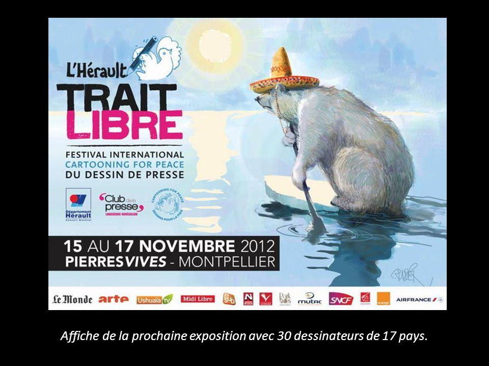 Affiche de la prochaine exposition avec 30 dessinateurs de 17 pays.