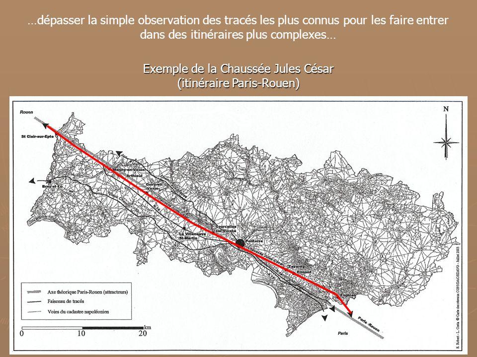 Exemple de la Chaussée Jules César (itinéraire Paris-Rouen)