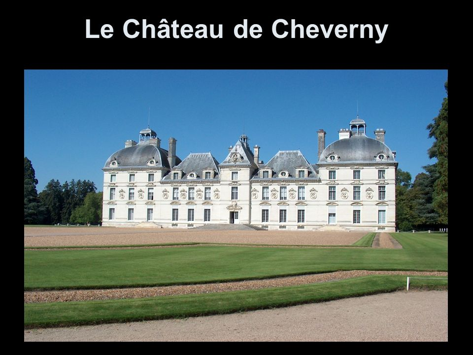 le ch teau de cheverny ppt video online t l charger. Black Bedroom Furniture Sets. Home Design Ideas