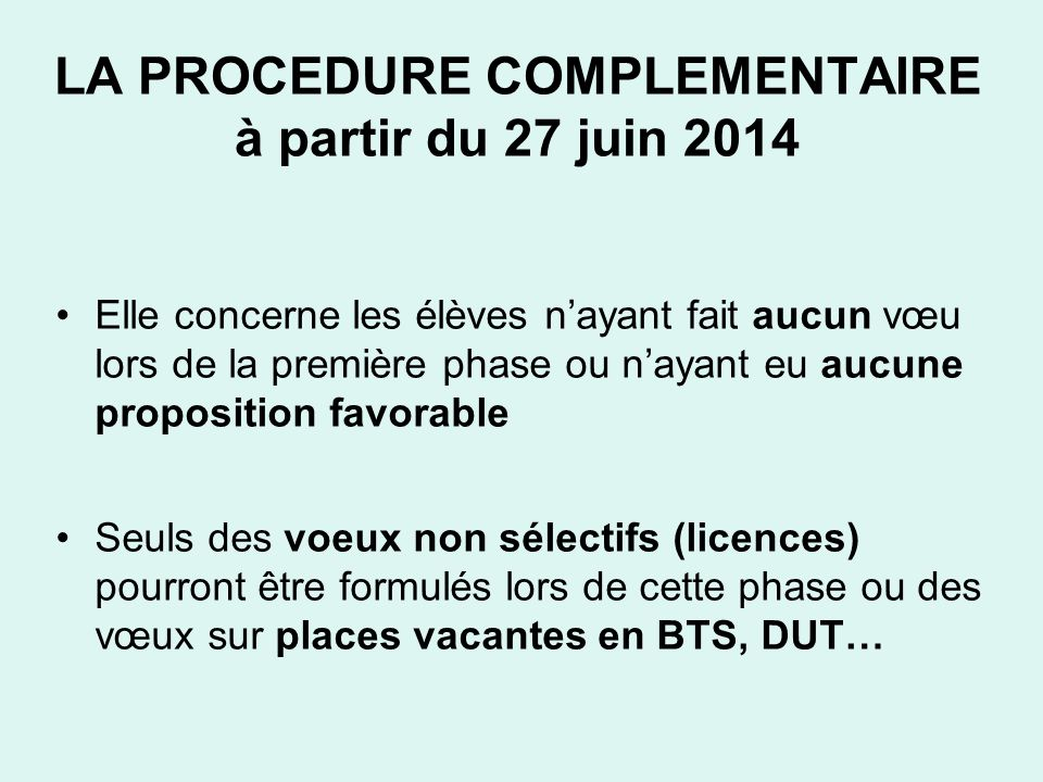 LA PROCEDURE COMPLEMENTAIRE à partir du 27 juin 2014