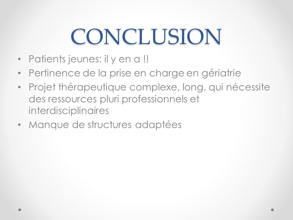 CONCLUSION Patients jeunes: il y en a !!