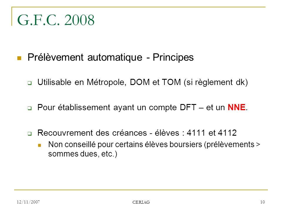 G.F.C. 2008 Prélèvement automatique - Principes